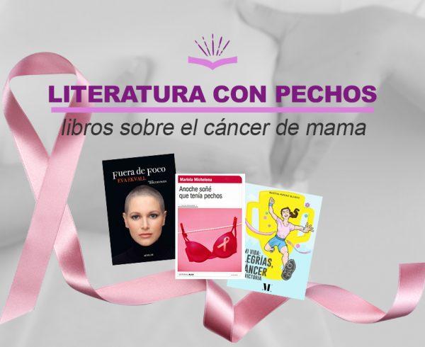 Kitzalet Literatura con pechos libros sobre el cancer de mama